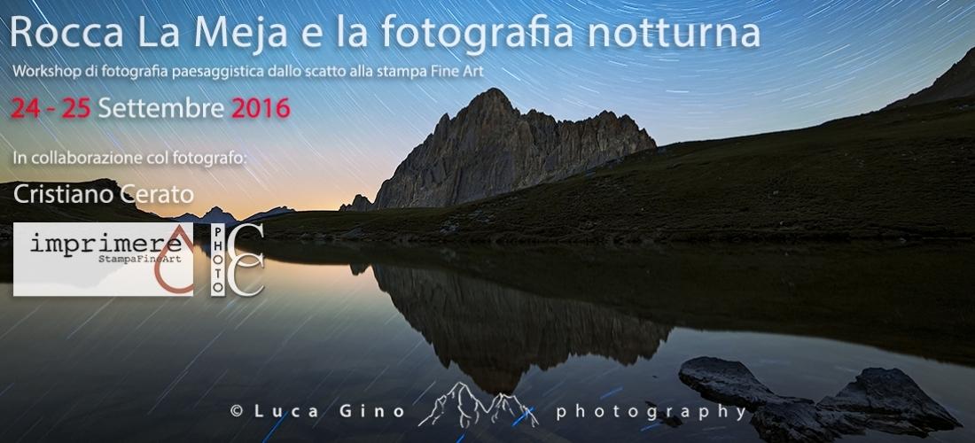 Rocca la Meja e la fotografia notturna – Dallo scatto alla stampa Fine Art – 24 e 25 Settembre 2016