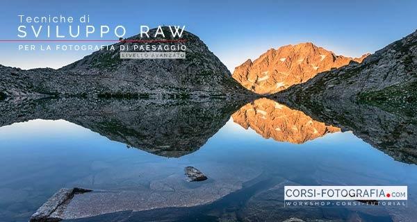 Tecniche di sviluppo raw per la fotografia di paesaggio